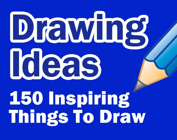 Drawing ideas 150 inspiring ideas to draw for How to find inspiration for drawing